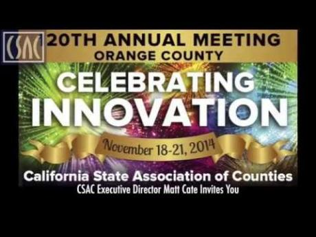 Matt Cate Invites You to CSAC's 120th Annual Meeting