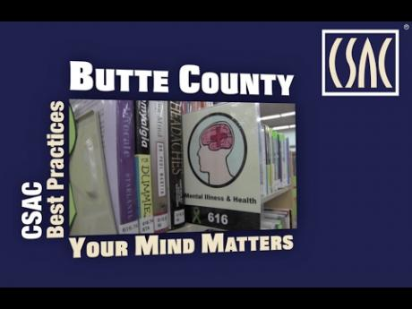 Best Practices: Butte County — Your Mind Matters