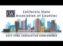 A Look Back at the 2017 CSAC Legislative Conference