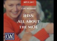 CSAC Webinar – IHSS: All About the MOE
