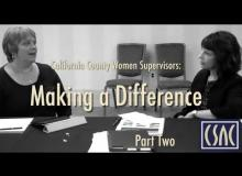 California County Women Supervisors Making a Difference Part 2