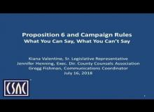 CSAC Webinar – Proposition 6 and Campaign Rules: What You Can Say, What You Can't Say