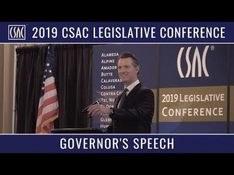 Governor Newsom Speaks at the 2019 CSAC Legislative Conference