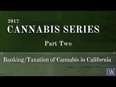 Banking/Taxation of Cannabis in California