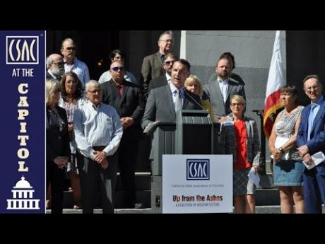 CSAC-Supported Wildfire Plan Heads to Governor for Signature