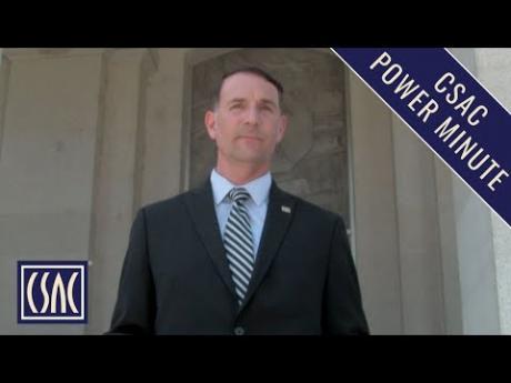 CSAC Power Minute: CSAC Executive Director Graham Knaus Talks County Priorities in 2019-20 Budget
