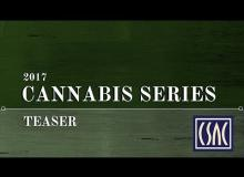 Teaser for CSAC's Cannabis Video Series