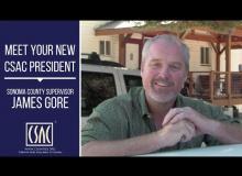 Meet Your 2020 CSAC President: Sonoma County Supervisor James Gore